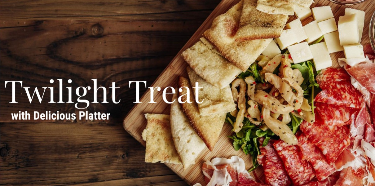 Twilight Treat with a sharing platter for 1 Hastings Friday-Sunday