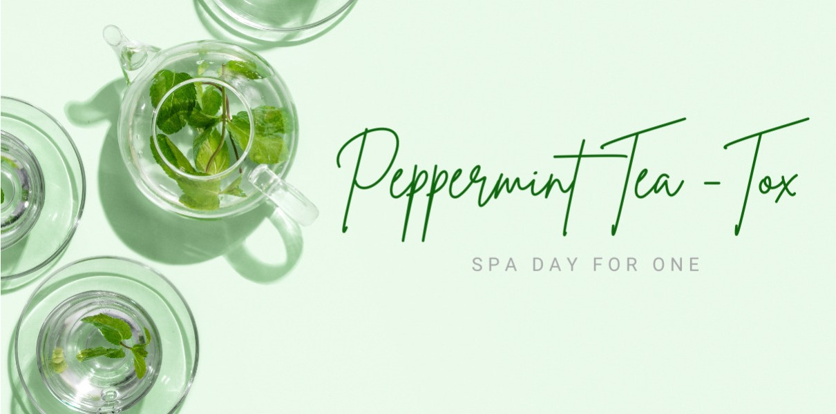 Peppermint Tea-Tox - Spa Day for 1