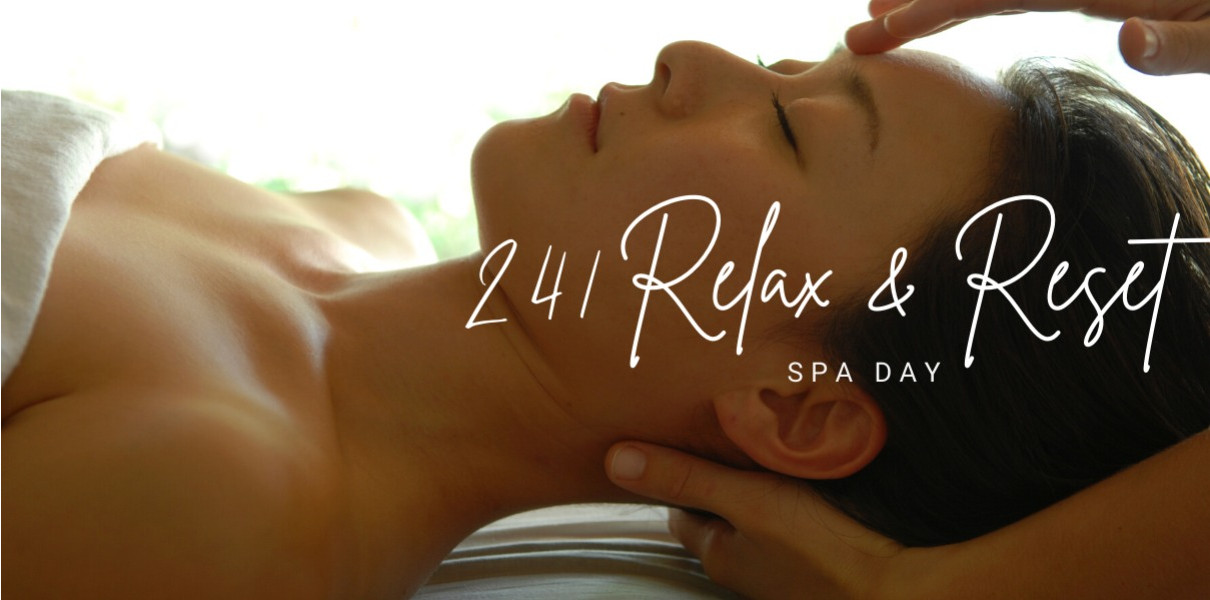 241 Relax & Reset Spa Day
