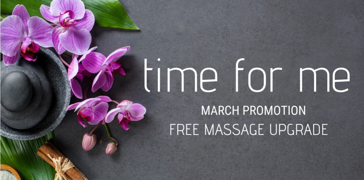 Time for Me - March Promo FREE Massage Upgrade